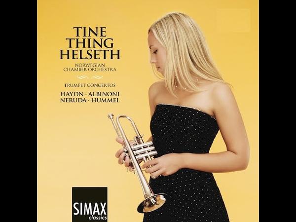 Tine Thing Helseth - Trumpet Concertos (Simax Classics) [Full Album]