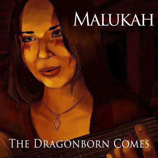 "Malukah альбом The Dragonborn Comes (From ""The Elder Scrolls V: Skyrim"")"