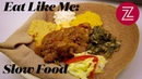 Heres Why Chefs are Embracing the Slow Food Movement - Eat Like Me, Episode 3