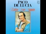 Entre dos Aguas_Paco de Lucia