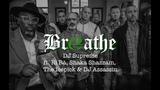 BREATHE - DJ Supreme ft. R