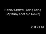 OST Kill Bill Nancy Sinatra - Bang Bang (My Baby Shot Me Down) piano cover.