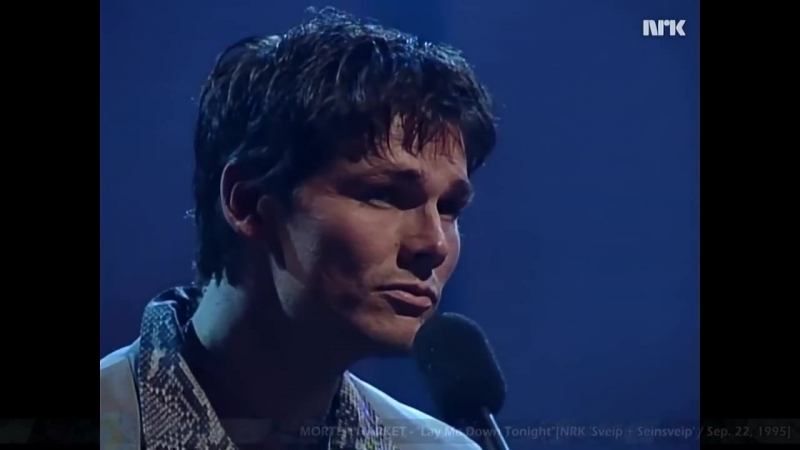 MORTEN HARKET - Lay Me Down Tonight @ NRK Sveip Seinsveip [Sep. 22,1995]