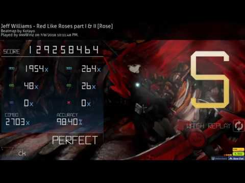 Osu! | 999Winz | Jeff Williams - Red Like Roses part I II [Rose] 98.40% FC 2 557pp LOVED