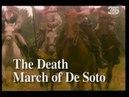 Археология Губительный поход Де Сото The Death March of de Soto 2 серия 1992