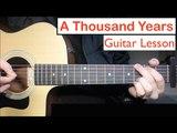 A Thousand Years - Christina Perri Guitar Lesson (Tutorial) Chords