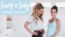 Тренировка для беременных с Кэт и Кристиной. Bumpn Body Prenatal Workout With Kat Kristina Tone It Up!