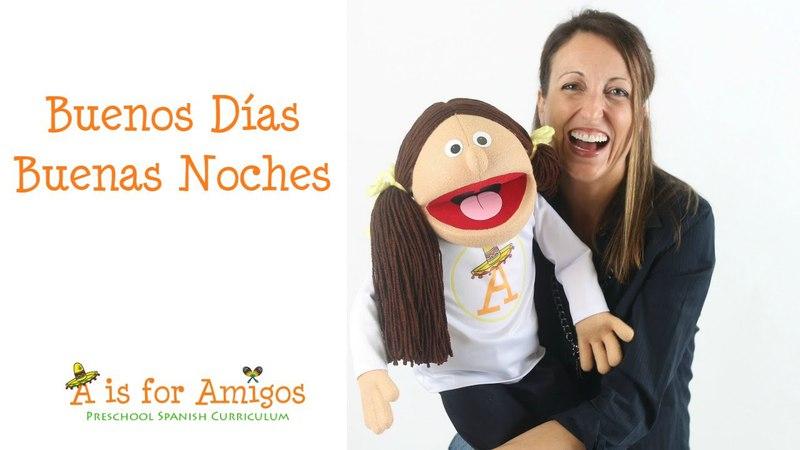 Buenos Días, Buenas Noches - Spanish lessons for children