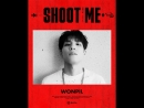 DAY6 Shoot Me Youth Part 1 - Motion Poster 원필 - - DAY6 데이식스 WONPIL - ShootMe YouthPart1