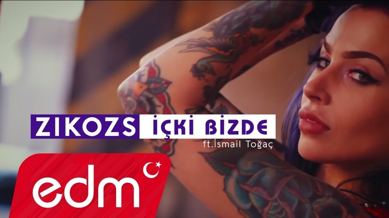 ZikoZS - İçki Bizde (ft. İsmail Toğaç) [Video Edit]