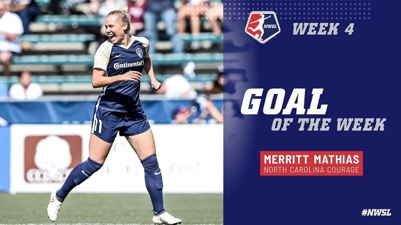Week 4 Goal of the Week Merritt Mathias North Carolina Courage