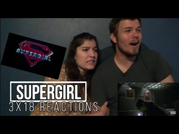 Supergirl 3x18 Shelter From The Storm Reactions