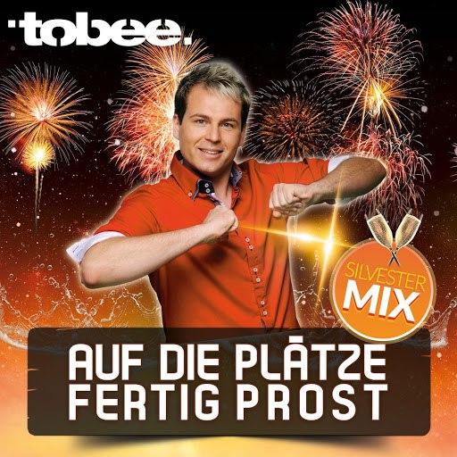 Tobee альбом Auf die Plätze fertig Prost (Silvester Mix)