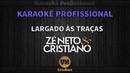 Zé Neto e Cristiano LARGADO ÀS TRAÇAS Karaokê Profissional Versão Vithor Hugo Studios