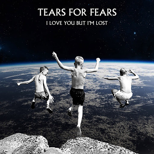 Tears for Fears альбом I Love You But I'm Lost