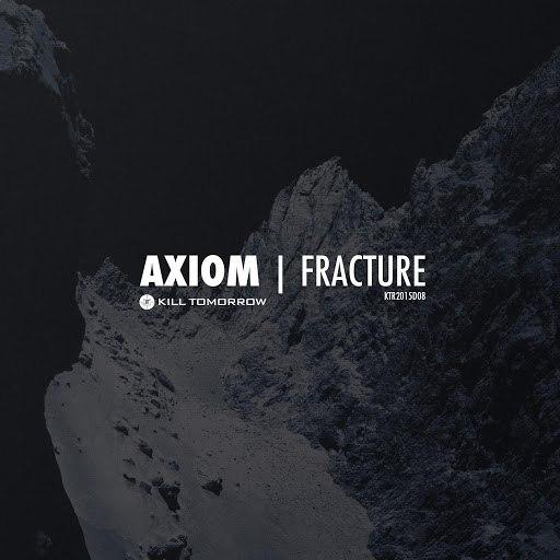 Axiom альбом Fracture