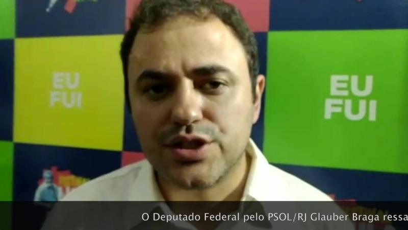 O Deputado Federal pelo PSOLRJ Glauber Braga ressalta a importância da resistência popular contra o golpe LulaLivre FestivalL