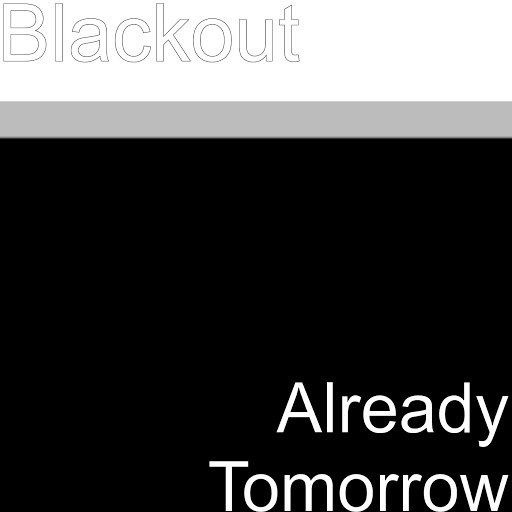 Blackout альбом Already Tomorrow