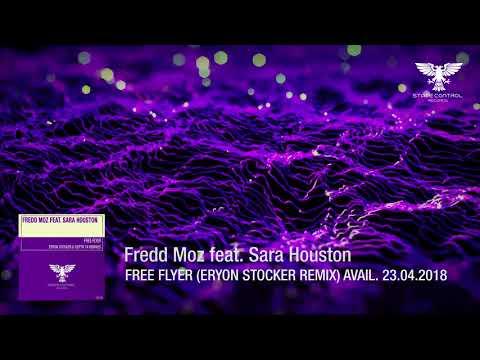 Fredd Moz feat. Sara Houston - Free Flyer (Eryon Stocker Remix) [Vocal Trance] OUT 23.04.2018