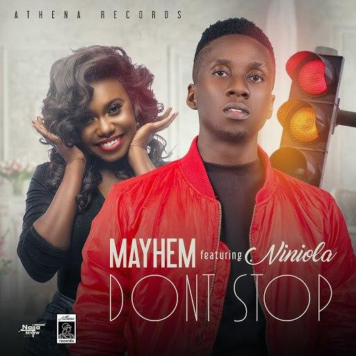 Mayhem альбом Don't Stop (feat. NINIOLA)