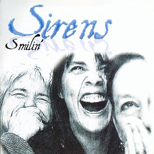 Sirens альбом Smilin'