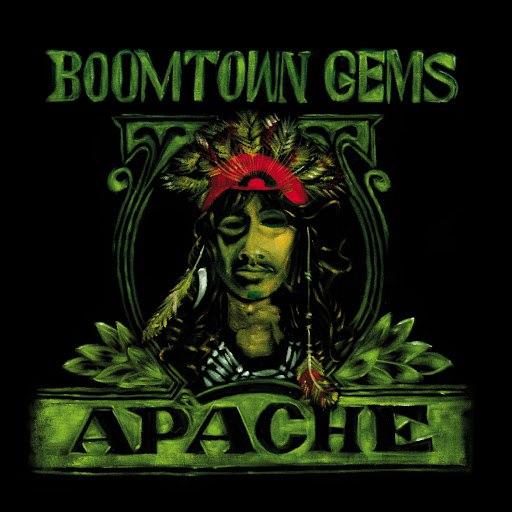 Apache альбом Boomtown Gems