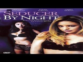 Francis Locke -Seducer by Night 2006-Rachel Elizabeth, Nicole Oring  Crissy Moran