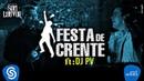 Banda Som e Louvor Festa de Crente ft DJ PV