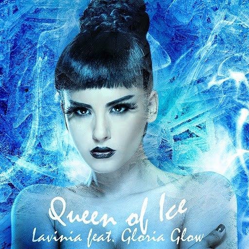 Lavinia альбом Queen of Ice (feat. Gloria Glow)