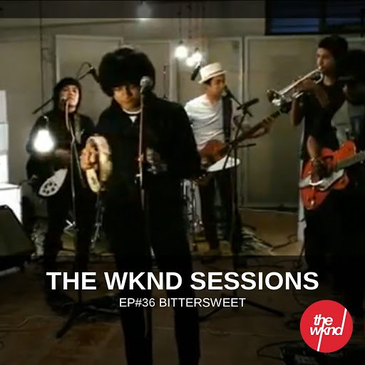 BitterSweet альбом The Wknd Sessions Ep. 36: Bittersweet