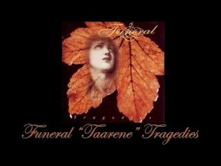 Funeral Taarene Tragedies