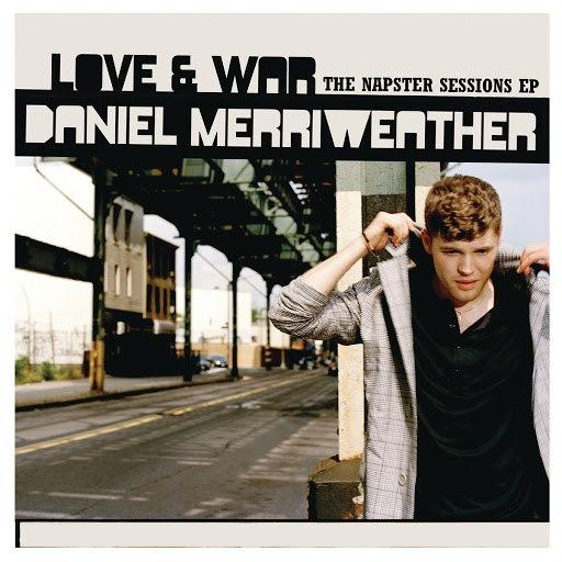 Daniel Merriweather альбом Love & War - Napster Sessions EP