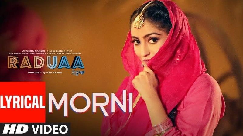Morni: Dilpreet Dhillon (LyricalSong) | Raduaa | Nav Bajwa, Gurpreet Ghuggi | Latest Punjabi Songs