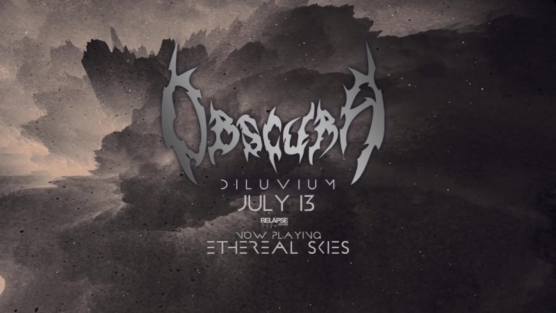 OBSCURA Ethereal Skies Official Audio_MP4 720p.mp4