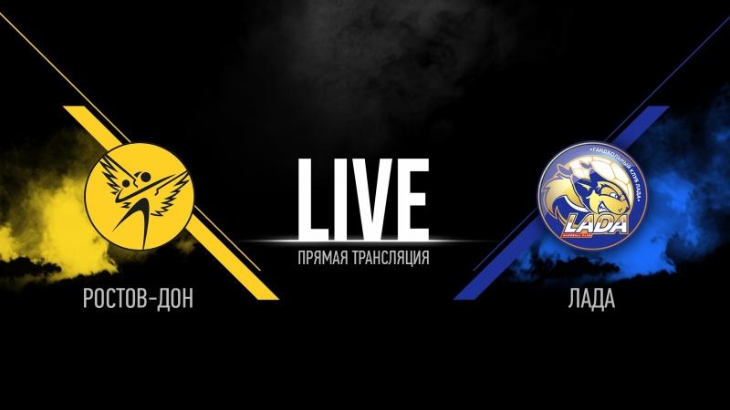 Ростов Дон vs Лада Чемпионат России 17 18