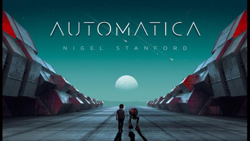 Nigel Stanford - Automatica 4K