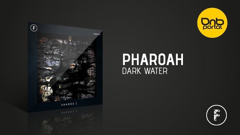 Pharoah - Dark Water [Fragmented Recordings]