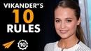 """PUSH YOURSELF!"" - Alicia Vikander - Top 10 Rules"