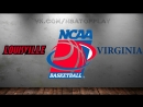 Louisville Cardinals vs Virginia Cavaliers 08 03 2018 ACC Championship Quarterfinal NCAAM 2017 2018
