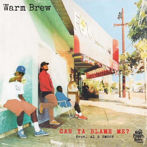Warm Brew альбом Can Ya Blame Me