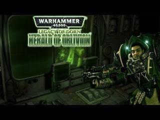 [18+] Шон играет в WH 40k: Legacy of Dorn - Herald of Oblivion