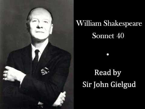 Sonnet 40 by William Shakespeare - Read by John Gielgud