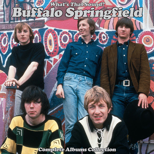 Buffalo Springfield альбом WHAT'S THAT SOUND? Complete Albums Collection (Remastered)
