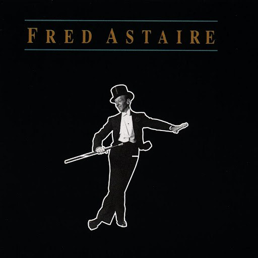 Fred Astaire альбом Fred Astaire