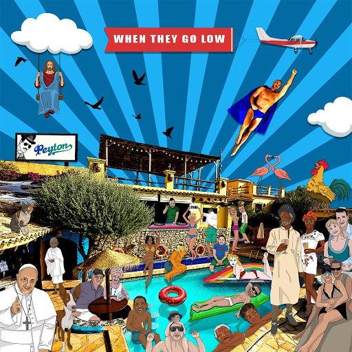 Peyton альбом When They Go Low [Remixes]