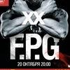 20.10 - F.P.G XX  @ГлавClub Green Concert Москва