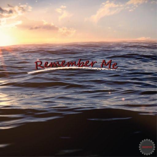 Prototype альбом Remember Me