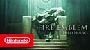 Fire Emblem: Three Houses — трейлер с E3 2018 (Nintendo Switch)