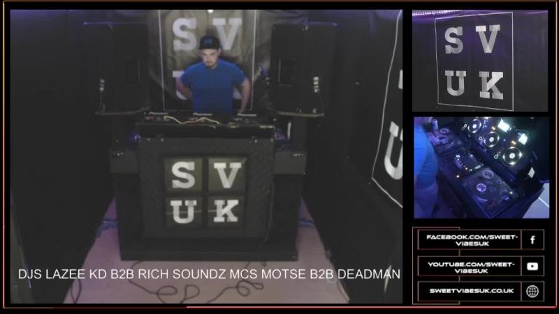DJS Lazee KD B2B Rich Soundz MCS M.O.T.S.E DEADMAN