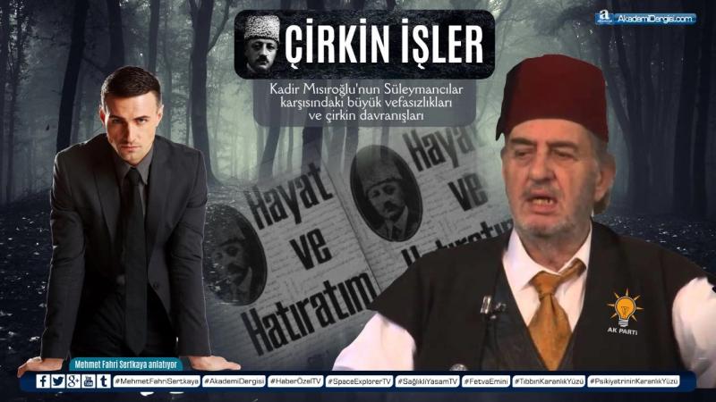 RAHATSIZ EDİCİ GERÇEKLER, İslamcılar, CIA, MOSSAD, İhvan-ı Müslimin, Karadavi, İsmailağa, Erbakan, Erdoğan